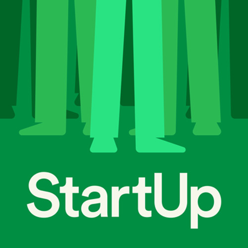 #7 How Listeners Become Owners by StartUp Podcast