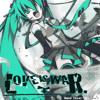 Hatsune Miku - Love Is War (Band Cover)