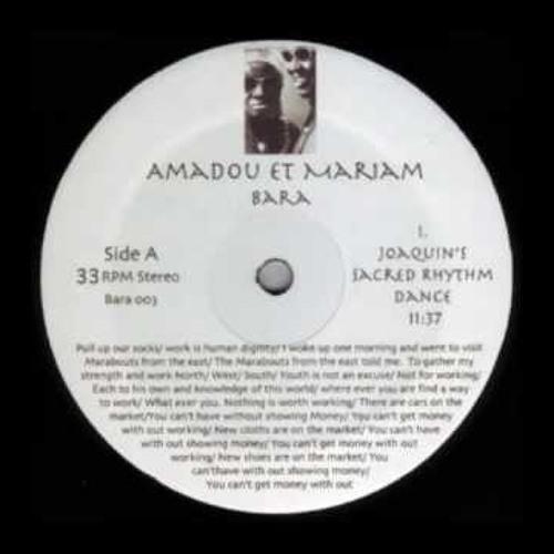 Amadou & Mariam - Bara  (Joaquin'S Sacred Rhythm Dance) - Side A1