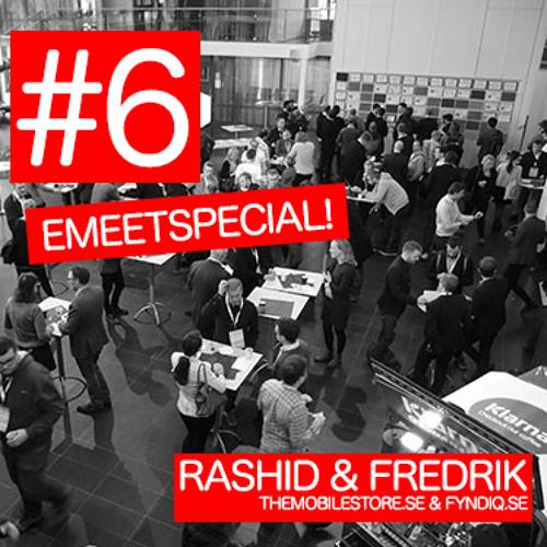 #6 - Emeetspecial! Merförsäljningskanaler & Fyndiq
