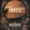 Frolic Vol 1 - House (mixed by DJ Big G)