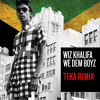 Wiz Khalifa - We Dem Boyz (Teka's Reggae Remix) FREE DOWNLOAD