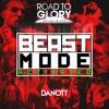 Road To Glory By Jil & Sai - BEASTMODE