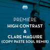 Premiere: High Contrast & Clare Maguire 'Who's Loving You' (Copy Paste Soul remix)