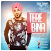 Tere Bina - G. Sidhu ft. Sickick Music [Gurkawal Sidhu]