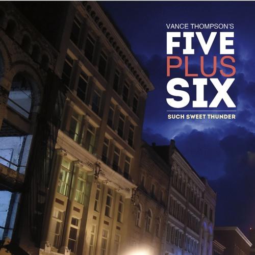 Such Sweet Thunder - Vance Thompson's Five Plus Six