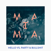 Hello Vs. Party & Bullshit (Matoma Remix).mp3