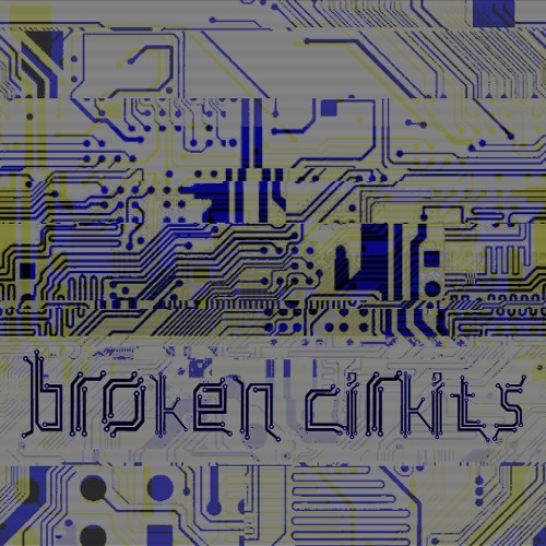 Broken Cirkits