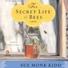 Secret Life Of Bees by Sue Monk Kidd, read by Jenna Lamia