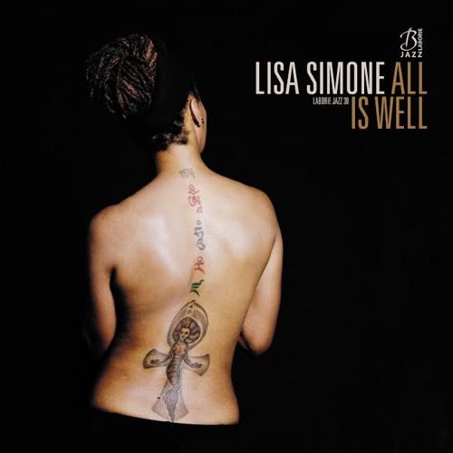 Lisa Simone - All is Well