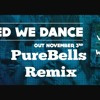 Vicetone - United We Dance (PureBells Remix) [FREE DL IN DESC.]