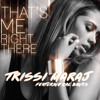 Trissi Maraj - That's Me Right There feat. Zac Banks