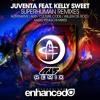 Juventa feat. Kelly Sweet - Superhuman (Au5 Remix)