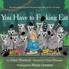 You Have to F--king Eat by Adam Mansbach, Narrated by Bryan Cranston