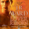 Lover Reborn by J.R. Ward, read by Jim Frangione