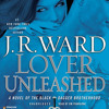 Lover Unleashed by J.R. Ward, read by Jim Frangione