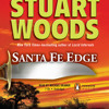 Sante Fe Edge by Stuart Woods, read by Tony Roberts Portada del disco