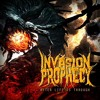 Invasion Prophecy- After Life Is Through