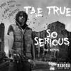 Tae True X