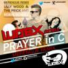 Prayer In C - (Ludex Remix) - (Merengue Electronico)