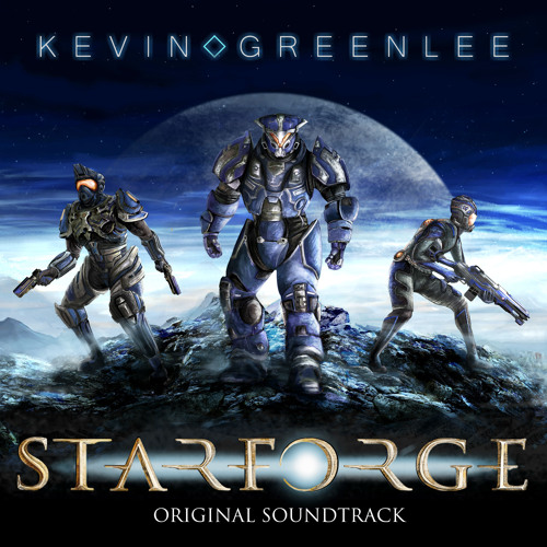 Kevin Greenlee - StarForge Original Soundtrack - Starforge Theme