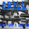 D.R.I.L.L x BAM 1BAND