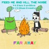 Far Away - Feed Me And Kill The Noise VS Flux Pavilion (DJ Lilian Remix)