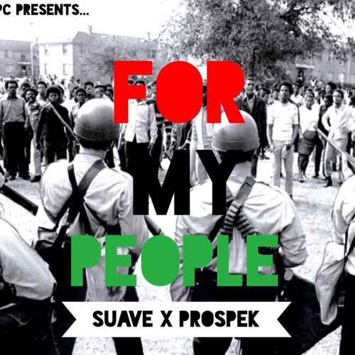 Suave X Prospek - For My People