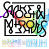 Smoke & Mirrors (Fall 2014 Mix)