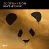 ZooFunktion - Don't Let Me In (Original Mix)