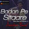 Badan Pe Sitaare - Darshan Raval (Indias Raw Star Ep12 )