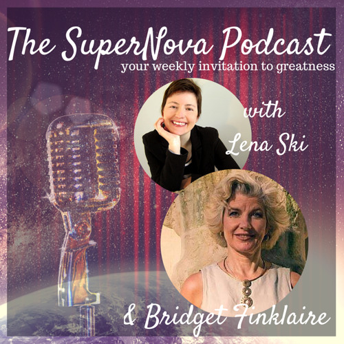 The SuperNova Podcast With Bridget