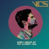 VCS - Can I Keep U? (Ft. Elizabeth Rose)
