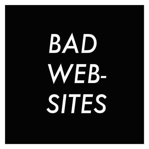 Bad Websites