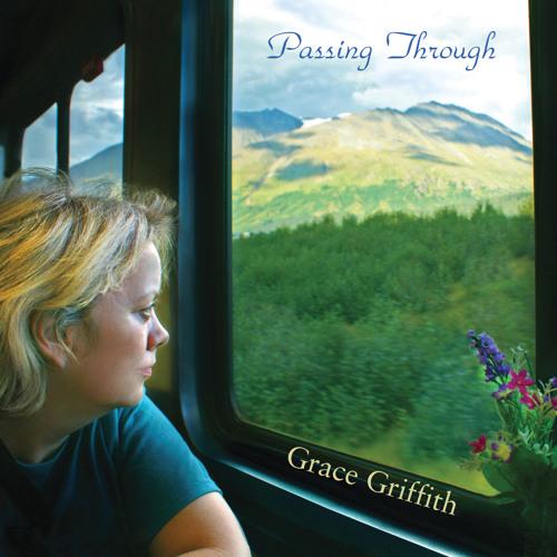 Grace Griffith - Passing Through [album]