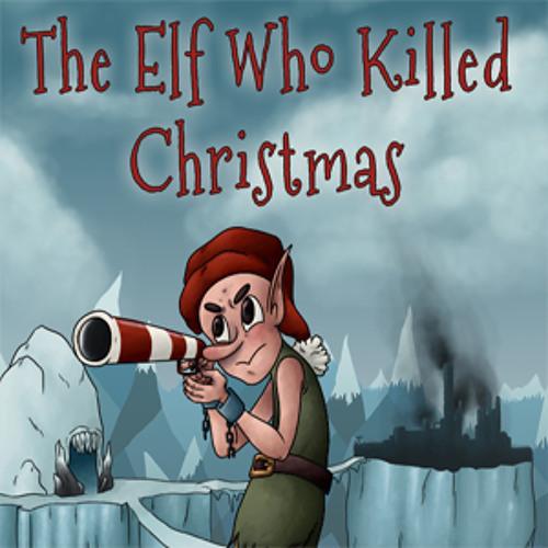 The Elf Who Killed Christmas - Original SoundTrack