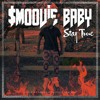 Smoovie Baby - How U Luv That (feat. IamSu & Show Banga)