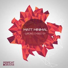 Matt Minimal - For The Bass (Orignal Mix)