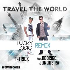 Rodrigo Junqueira feat. T-Trick - Travel The World (Lucky Logic remix)