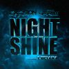 Excision & The Frim - Night Shine ft Luciana