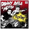 "Danny Avila & Merzo - ""BOOM!"" Out 11/24"