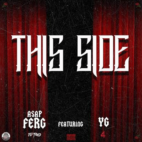 This Side (feat. YG)(prod. THE FAM)