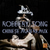 Tha Trickaz - Robbery Song (Chinese Man Remix)