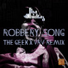 Tha Trickaz - Robbery Song (The Geek x Vrv Remix)