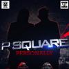 P - Square - Personally (30K Remix)