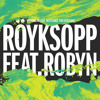 Röyksopp & Robyn - Monument Dance (Marcus Marr Dub)