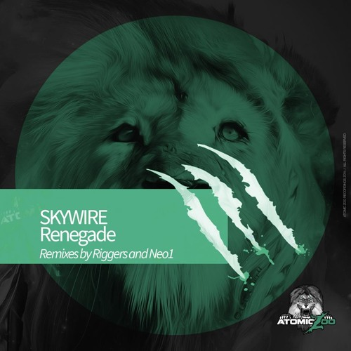 Skywire - Renegade - Neo1 Remix [Atomic Zoo] *Available Now :)*