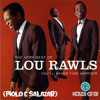 Lou Rawls - You'll Never Find Another Love Like Mine (Piolo Y Salazar)