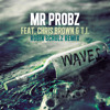Download Mr. Probz ft. Chris Brown & T.I. - Waves (Robin Schulz Remix) On MOREWAP.ME
