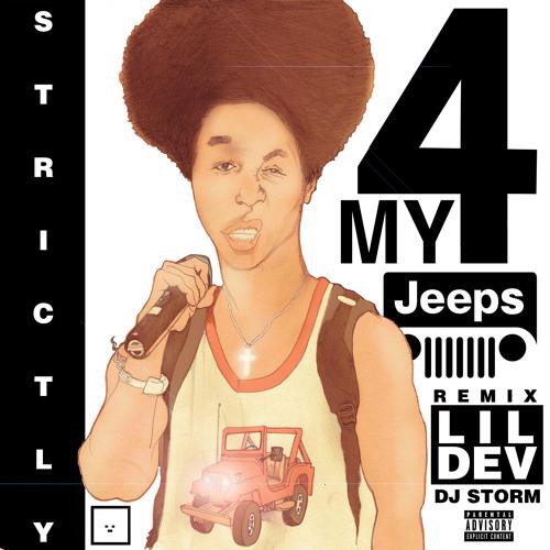 Lil Dev - 4 My Jeeps (Freestyle)